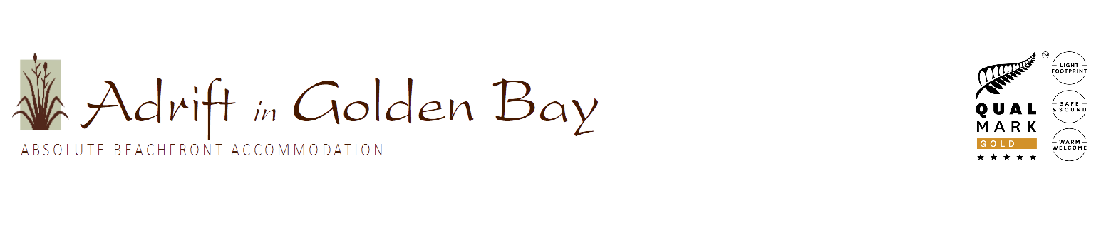 Adrift in Golden Bay (a New Zealand owned family hotel) Tukurua Beach, Takaka, Golden Bay, NZ  | Telephone +64 3 5258353
